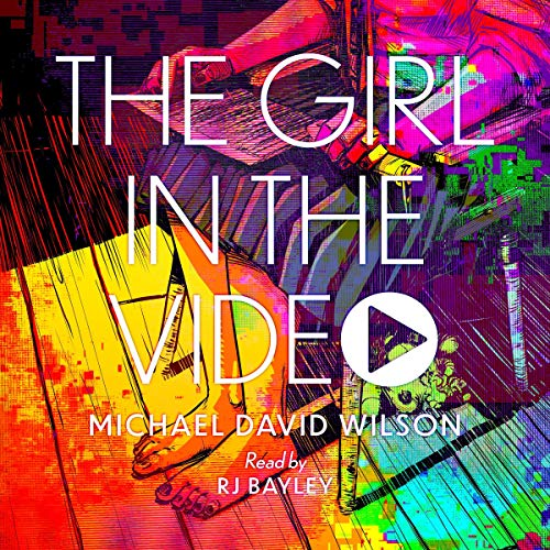 The Girl in the Video audiobook cover art