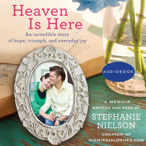 Heaven Is Here audiobook cover art