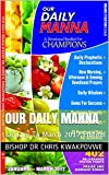 Our Daily Manna: January To March 2017 Edition (English Edition)