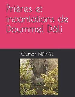 Prières et incantations de Doummel Dâli