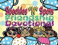 Speckled N Spots: Friendship Devotional