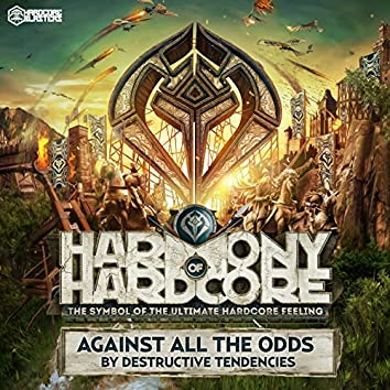 Against All the Odds (Harmony of Hardcore Anthem 2016)
