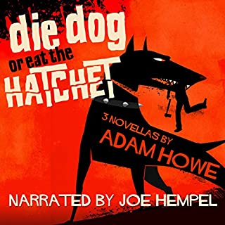 Die Dog or Eat the Hatchet cover art
