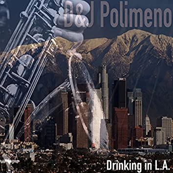 Drinking in L. A.
