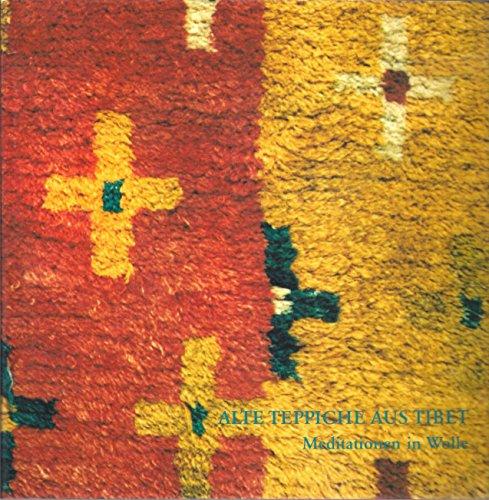 Alte Teppiche aus Tibet. Meditationen in Wolle. Ausstellung vom 1. bis 22. Dezember 1989
