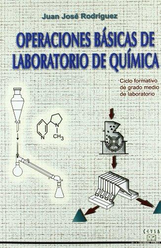 Operaciones Básicas De Laboratorio De Química. CFGM