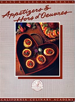Appetizers & Hors D'Oeuvres: At the Academy (California Culinary Academy Series) 156426050X Book Cover