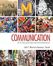 By John T. (Thomas) Warren - Communication: A Critical/Cultural Introduction (11/30/10)