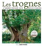 Les trognes - L'arbre paysan aux mille usages