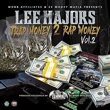 Trap Money 2 Rap Money, Vol. 2