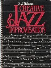 Creative Jazz Improvisation by Scott D. Reeves (1988-10-01)