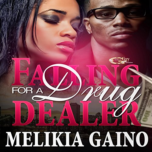 Falling for a Drug Dealer audiobook cover art