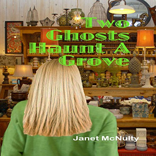 Two Ghosts Haunt a Grove audiobook cover art