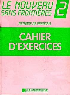 Lenouveau Sans Frontieres 2: Methode De Franciais : Cahier D'Exercices