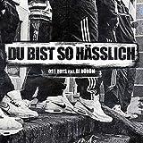 Du bist so hässlich (feat. DJ Dürüm) [Explicit]
