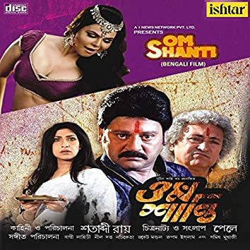 Om Shanti (Original Motion Picture Soundtrack)