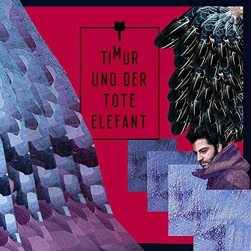 Timur Und Der Tote Elefant