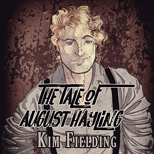The Tale of August Hayling audiobook cover art