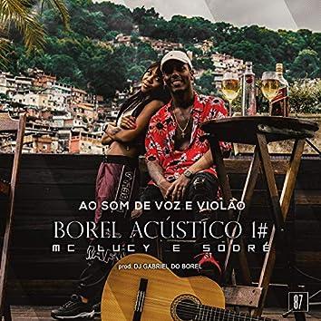 Borel Acústico #1: Ao Som de Voz e Violão