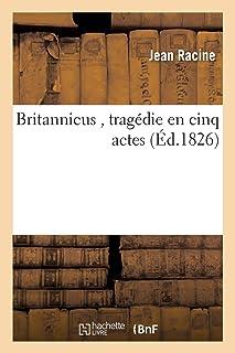 Britannicus, tragédie en cinq actes