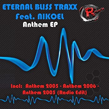 Anthem EP (feat. Nikoel)