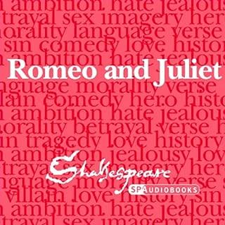 SPAudiobooks Romeo and Juliet (Unabridged, Dramatised)