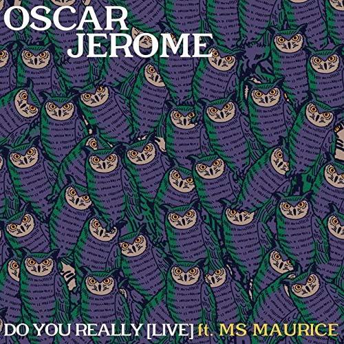 Oscar Jerome feat. Ms Maurice