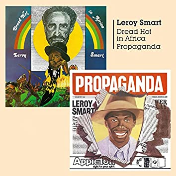 Dread Hot in Africa and Propaganda