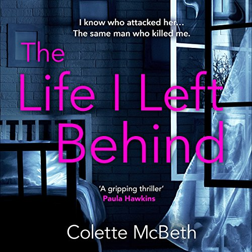 The Life I Left Behind audiobook cover art