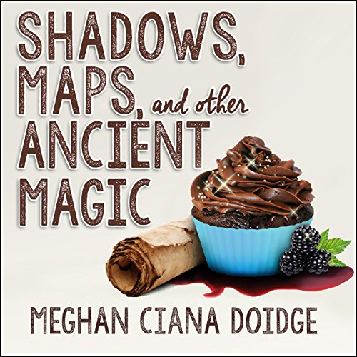 Shadows, Maps, and Other Ancient Magic cover art