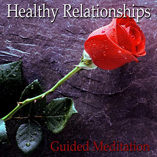 Guided Meditation for Healthy Relationships cover art