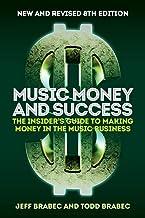 Money Music and Success Edition 8th: راهنمای خودی برای کسب درآمد در تجارت موسیقی
