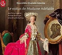 Le violon de Madame Adelaide