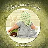 Educational Songs for Newborn – Classical Music for Baby, Brilliant Collection, Einstein Effect, Little Genius