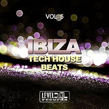 Ibiza Tech House Beats, Vol. 5