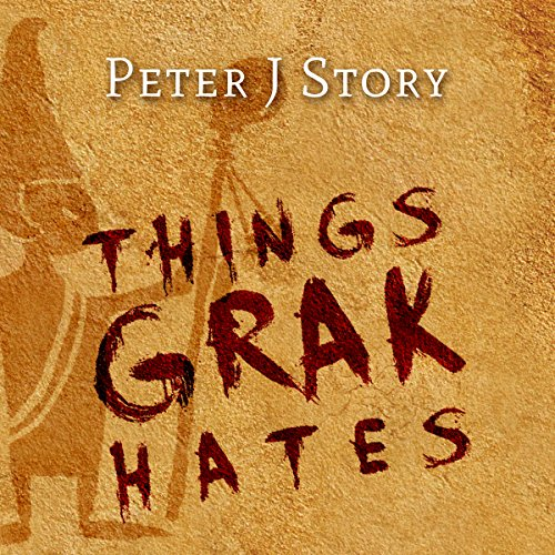 Things Grak Hates audiobook cover art
