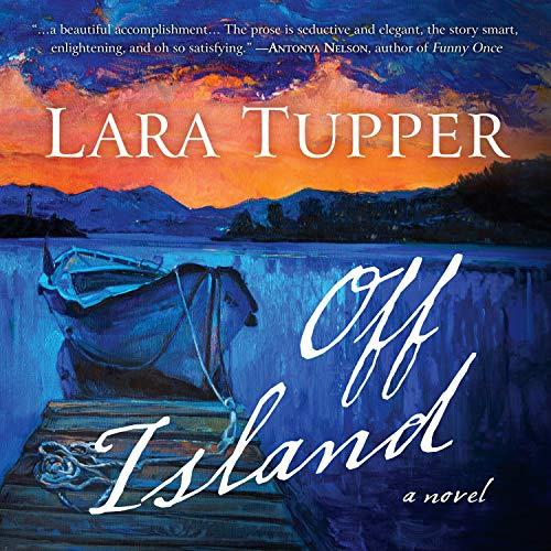 Off Island Audiobook By Lara Tupper cover art