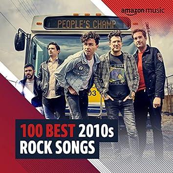 100 Best 2010s Rock Songs