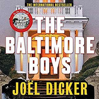 The Baltimore Boys                   By:                                                                                                                                 Joël Dicker,                                                                                        Alison Anderson - translator                               Narrated by:                                                                                                                                 Robert Slade                      Length: 14 hrs and 9 mins     147 ratings     Overall 4.3