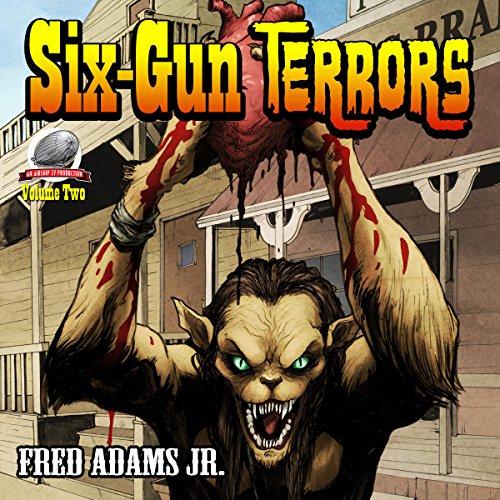 Six-Gun Terrors, Volume 2 audiobook cover art