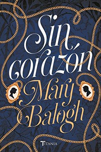 Sin corazón de Mary Balogh