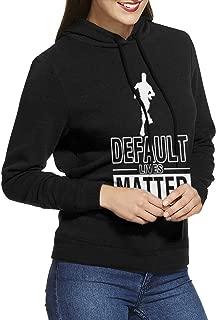 JTSHAAET Default Lives Matter Women's Funny Pullover Hoodie Sweatshirt