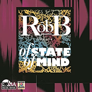 Rob-B of State of Mind