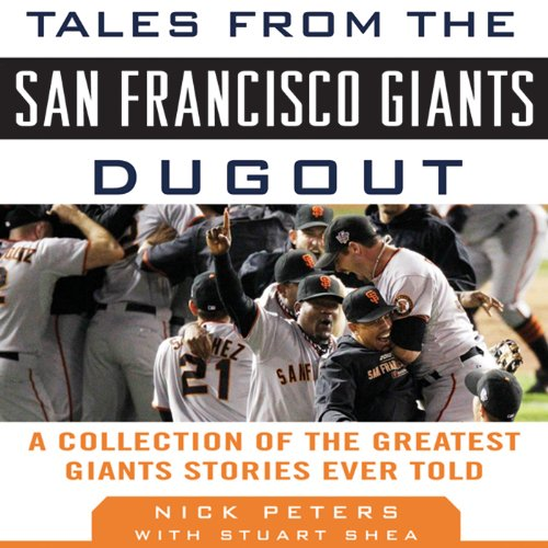 Tales from the San Francisco Giants Dugout audiobook cover art