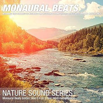 Monaural Beats Golden Sine 0.4 Hz (Clear mind-metaphysics)