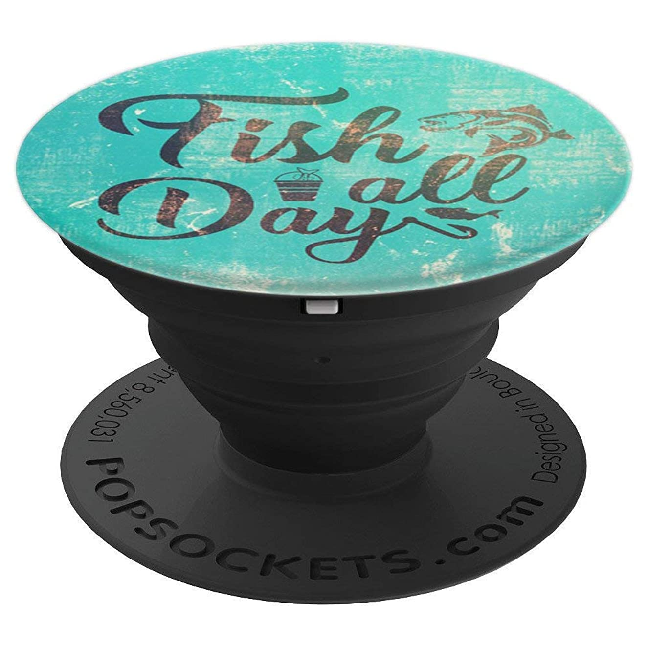 Bass Fishing Design For Men Fish All Day Quote on Turquoise - PopSockets Grip and Stand for Phones and Tablets