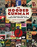 Curran, J: Hooded Gunman: An Illustrated History of Collins Crime Club - John Curran