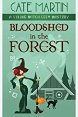 Bloodshed in the Forest: A Viking Witch Cozy Mystery (The Viking Witch Cozy Mysteries Book 5) Kindle Edition