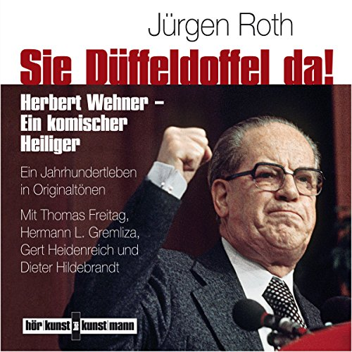 Sie Düffeldoffel da! audiobook cover art