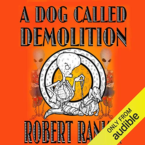 A Dog Called Demolition audiobook cover art